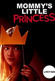 Watch Mommy's Little Princess (2019) Online Full Movie Free