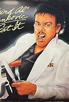 'Weird Al' Yankovic: Eat It