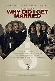 Janet Jackson, Richard T. Jones, Sharon Leal, Jill Scott, Tasha Smith, Michael Jai White, and Tyler Perry in Why Did I Get Married? (2007)