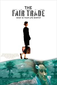 Total free download hollywood movies The Fair Trade by [mp4]