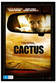 Cactus (2008) Poster - Movie Forum, Cast, Reviews