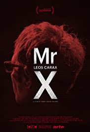Mr. X, a Vision of Leos Carax Poster