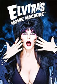 Elvira's Movie Macabre Poster - TV Show Forum, Cast, Reviews