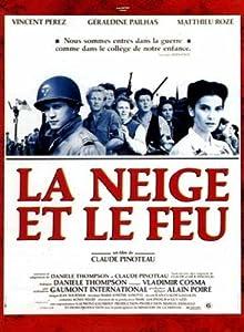 Best free hd movies downloads La neige et le feu by Claude Pinoteau [flv]