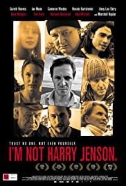 I'm Not Harry Jenson.(2009) Poster - Movie Forum, Cast, Reviews