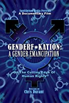 Genderf*kation: A Gender Emancipation.