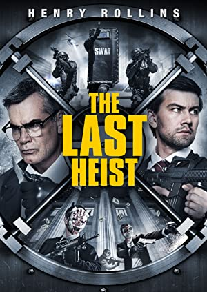 Permalink to Movie The Last Heist (2016)