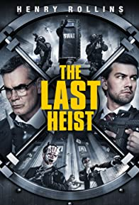 Primary photo for The Last Heist
