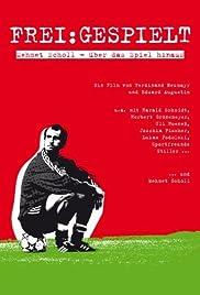 Frei: Gespielt - Mehmet Scholl - Über das Spiel hinaus Poster