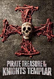 Pirate Treasure of the Knight's Templar (TV Series 2015