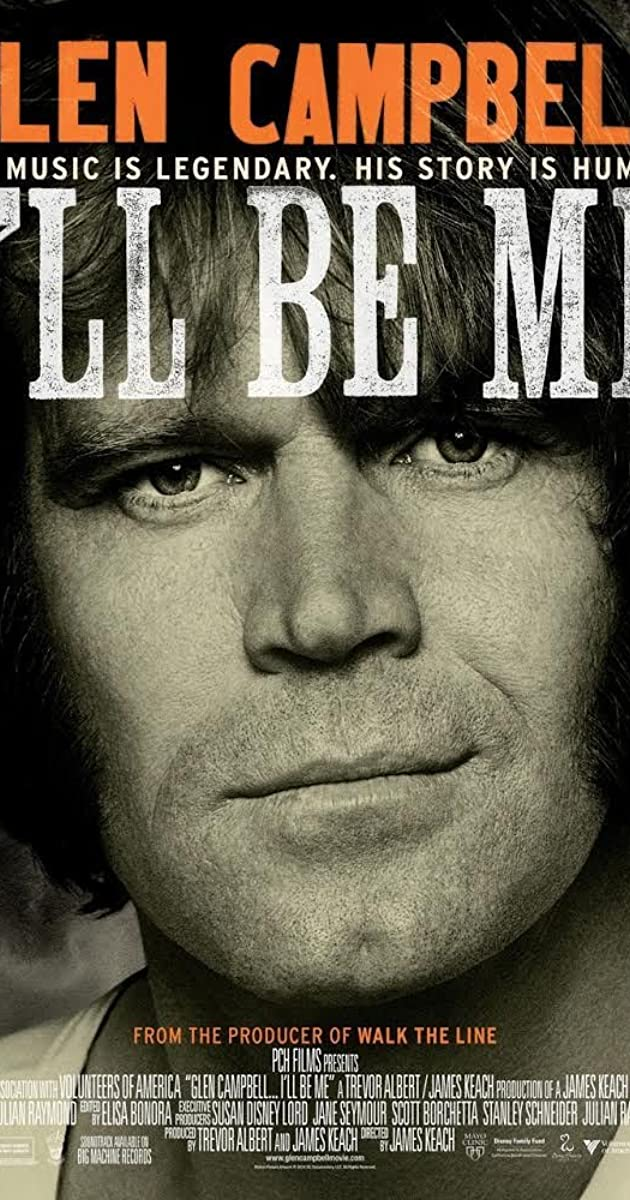 Glen Campbell Ill Be Me 2014 Quotes Imdb