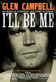 Glen Campbell: I'll Be Me (2014) Poster - Movie Forum, Cast, Reviews