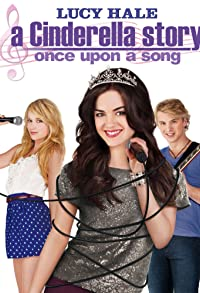 Primary photo for A Cinderella Story: Once Upon a Song