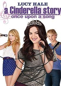 A Cinderella Story Once Upon a Songนางสาวซินเดอเรลล่า 3 เสียงเพลงสื่อรักปิ๊ง