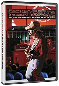 Movie dvdrip free download Dickey Betts \u0026 Great Southern: Back Where It All Begins - Live at the Rock and Roll Hall of Fame + Museum by [720x576]