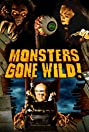 Monsters Gone Wild! (2004) Poster