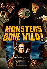 Primary photo for Monsters Gone Wild!