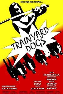 Trainyard Dogs: Part I full movie torrent
