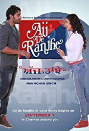 Ajj De Ranjhe (2012) Full Movie Watch Online thumbnail
