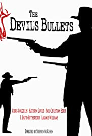 The Devils Bullets Poster