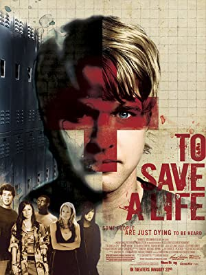 To Save a Life Poster Image