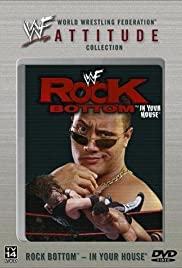 WWF Rock Bottom: In Your House Poster