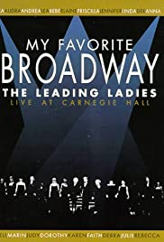 My Favorite Broadway The Leading Ladies Poster