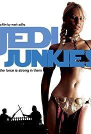 Jedi Junkies Poster
