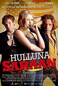 Emilie de Ravin, Ville Virtanen, and Jussi Nikkilä in Hulluna Saraan (2012)