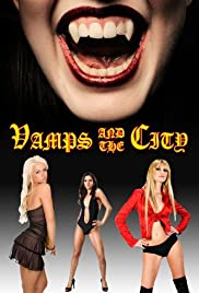 Vamps in the City(2010) Poster - Movie Forum, Cast, Reviews