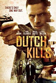 Dutch Kills Poster