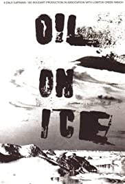 Oil on Ice Poster