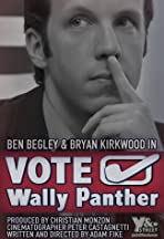 Vote Wally Panther!