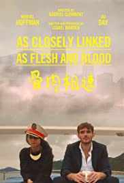 As Closely Linked as Flesh and Blood Poster