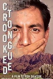 Crooked Tongue Poster