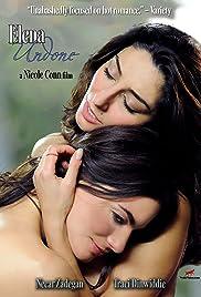 Elena Undone(2010) Poster - Movie Forum, Cast, Reviews