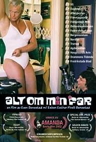 Alt om min far (2002)