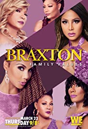 Braxton Family Values Poster - TV Show Forum, Cast, Reviews