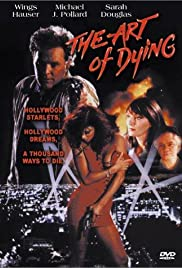 The Art of Dying(1991) Poster - Movie Forum, Cast, Reviews