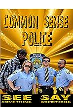 Common Sense Police