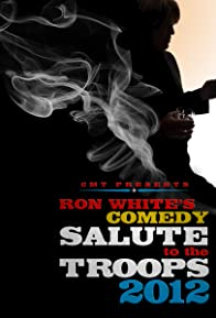 Primary photo for Ron White Comedy Salute to the Troops 2012
