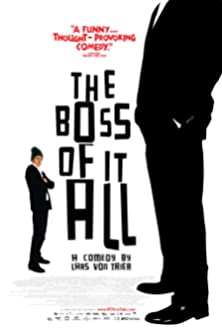 The Boss of It All (2006)