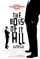 The Boss of It All (2006) Poster