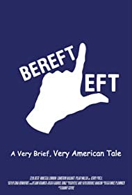 Bereft Left: A Very Brief, Very American Tale. (2010)