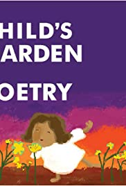 A Child's Garden of Poetry Poster