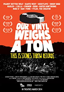 Find movie Our Vinyl Weighs a Ton: This Is Stones Throw Records by Doug Pray [movie]
