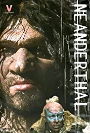 Neanderthal(2001) Poster - Movie Forum, Cast, Reviews