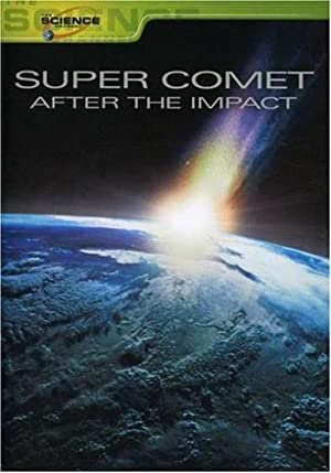 Where to stream Super Comet: After the Impact