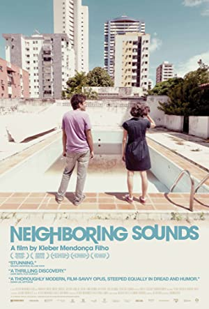 Where to stream Neighboring Sounds