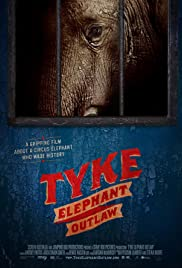 Tyke Elephant Outlaw (2015) Poster - Movie Forum, Cast, Reviews
